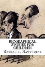 Biographical Stories for Children