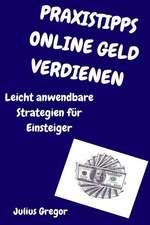 Praxistipps Online Geld Verdienen