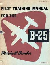 Pilot Training Manual for the Mitchell Bomber B-25