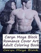 Caryn Moya Block Romance Cover Art