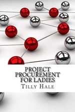 Project Procurement for Ladies