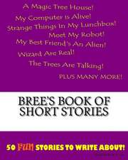 Bree's Book of Short Stories