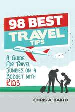 98 Best Travel Tips