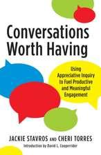 Using Appreciative Inquiry in Life