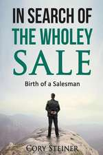 In Search of the Wholey Sale