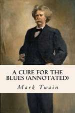 A Cure for the Blues (Annotated)