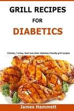 Diabetic Grill Recipes
