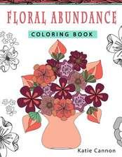 Floral Abundance Coloring Book