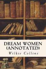 Dream Women (Annotated)