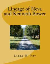Lineage of Neva and Kenneth Bower