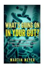 What's Going on in Your Gut?