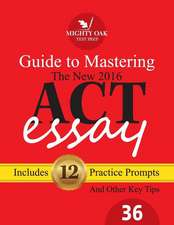 Mighty Oak Guide to Mastering the 2016 ACT Essay