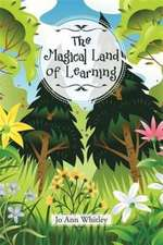 The Magical Land of Learning