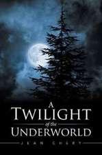 A Twilight of the Underworld