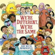 We're Different, We're the Same
