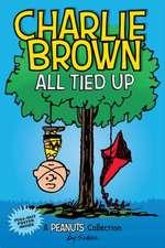 Charlie Brown: All Tied Up (PEANUTS AMP Series Book 13)