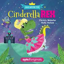 Cinderella Rex (Once Before Time Book 1)