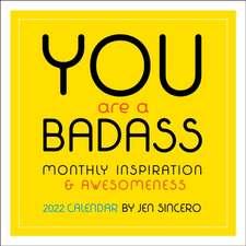 You Are a Badass 2022 Wall Calendar