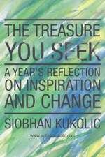 The Treasure You Seek