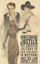 Gunslinging Justice