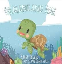 Okalani and Teal