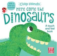 Clap Hands: Here Come the Dinosaurs