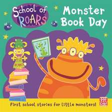 School of Roars: Monster Book Day