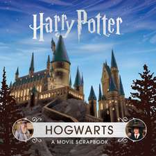 Harry Potter – Hogwarts: A Movie Scrapbook