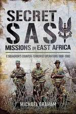 Secret SAS Missions in Africa