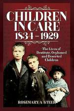 Children in Care, 1834-1929