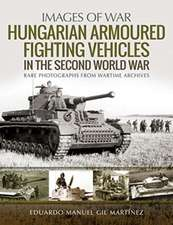 HUNGARIAN ARMOURED FIGHTING VEHICLES IN