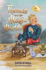 Thomas and the Magic Marble