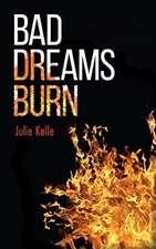 Bad Dreams Burn