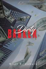 Dirty Banker