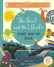 Snail and the Whale Make and Do