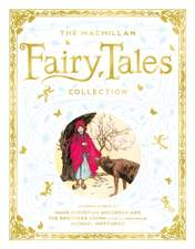 Macmillan Fairy Tales Collection