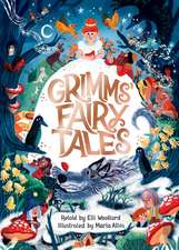 Grimm's Fairy Tales, Retold by Elli Woollard, Illustrated by Marta Altes
