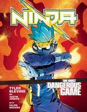 Ninja: The Most Dangerous Game