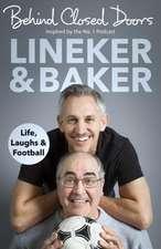 Lineker, G: Behind Closed Doors