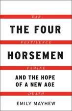 Mayhew, E: The Four Horsemen
