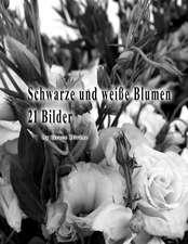 Schwarze Und Weisse Blumen 21 Bilder
