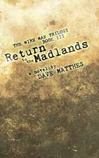 Return to the Madlands