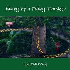 Diary of a Fairy Tracker