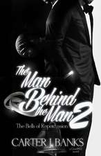 The Man Behind the Man 2
