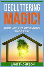 Decluttering Magic!