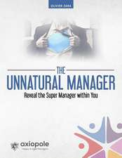 The Unnatural Manager
