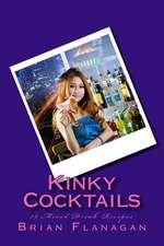 Kinky Cocktails