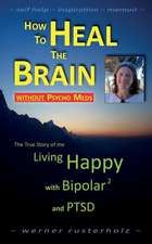 How to Heal the Brain Without Psycho Meds