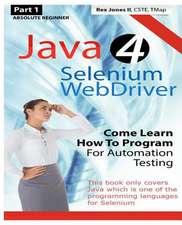 Absolute Beginner (Part 1) Java 4 Selenium Webdriver