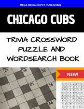 Chicago Cubs Trivia Crossword Puzzle and Word Search Book